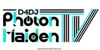 D4DJ Photon Maiden TV(終了)